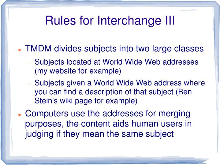 Rules for Interchange III