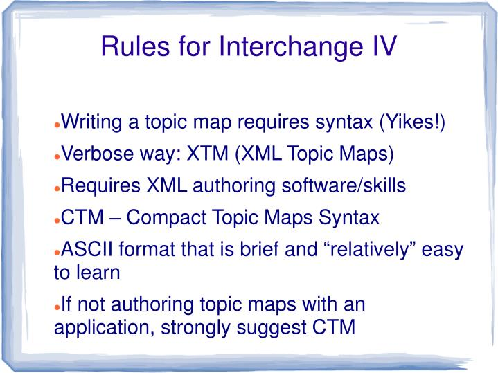 Rules for Interchange IV