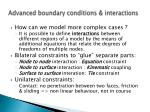 advanced boundary conditions interactions