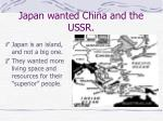 japan wanted china and the ussr