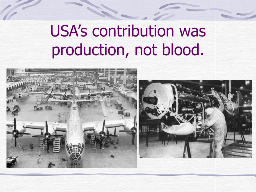 USA's contribution was production, not blood.