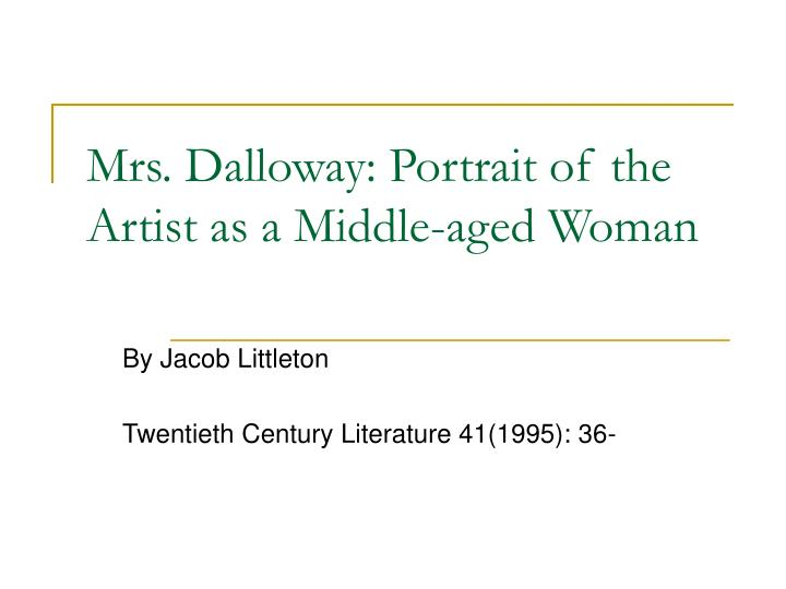 mrs dalloway portrait of the artist as a middle aged woman n.