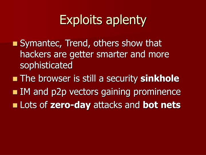 Exploits aplenty