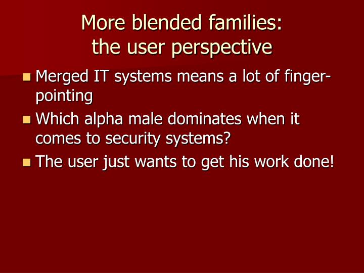 More blended families:
