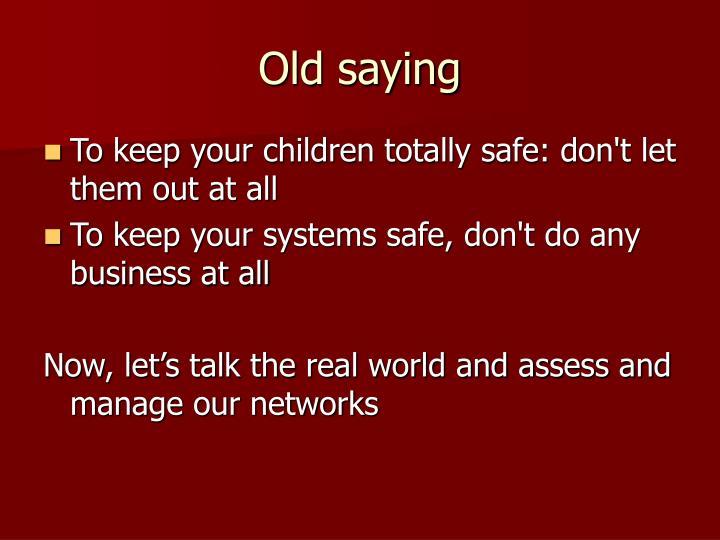 Old saying