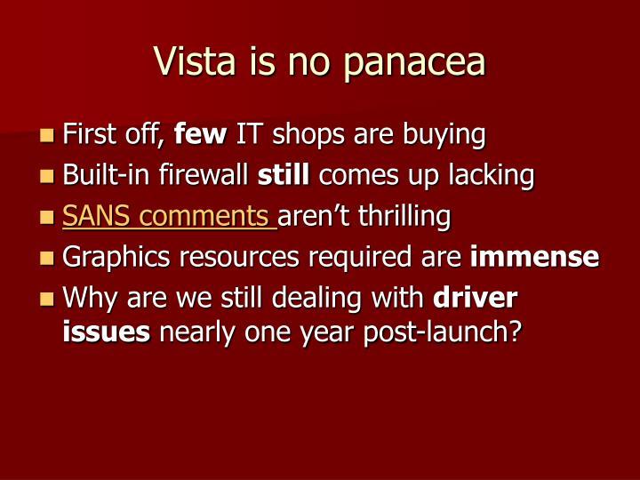 Vista is no panacea