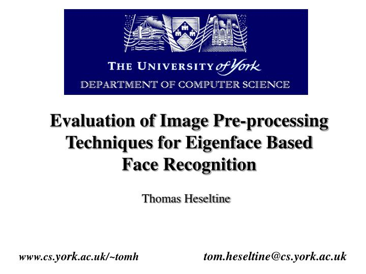 evaluation of image pre processing techniques for eigenface based face recognition n.