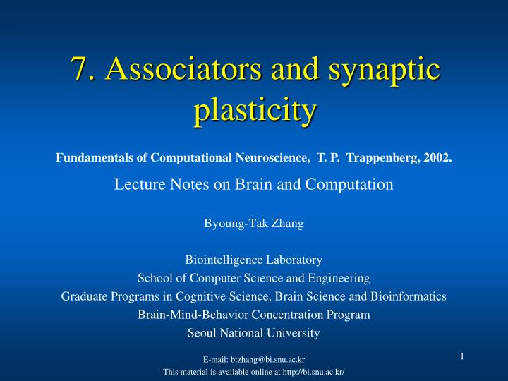 PPT - 7  Associators and synaptic plasticity PowerPoint