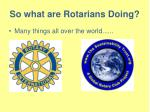 so what are rotarians doing