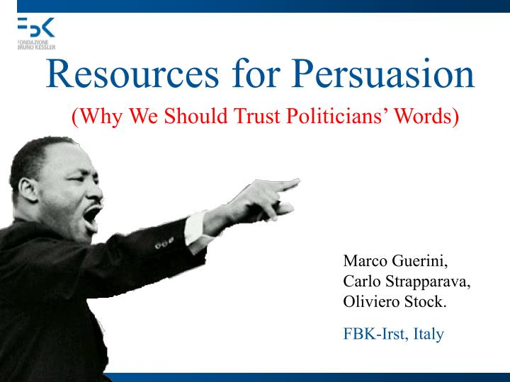 Resources for persuasion