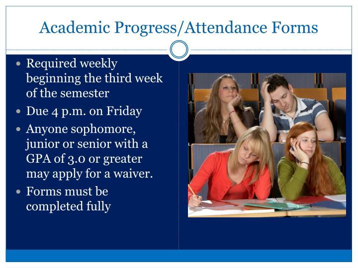 Academic Progress/Attendance Forms