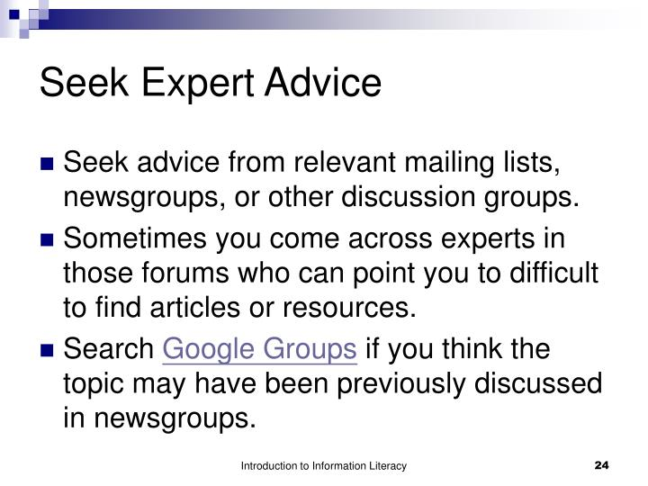 Seek Expert Advice