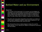 bottled water and our environment1
