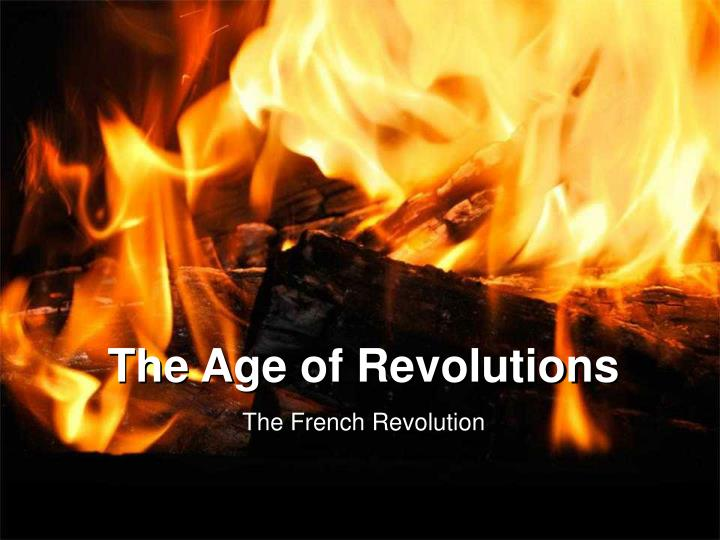 the age of revolutions n.