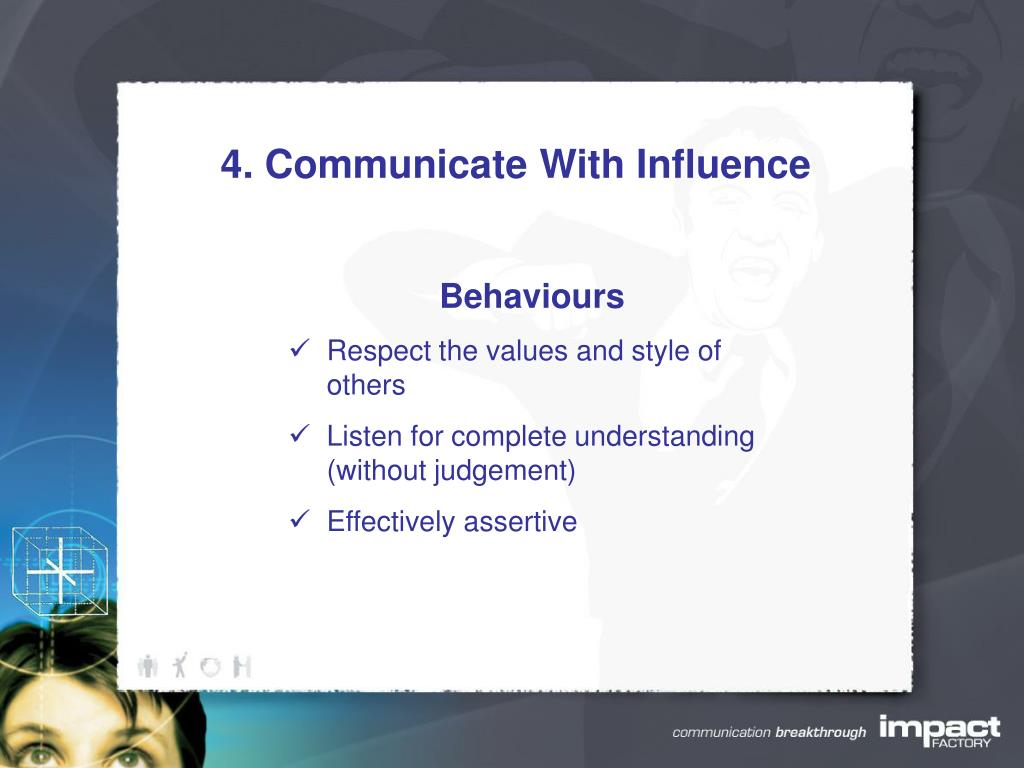 4. Communicate With Influence