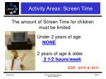 activity areas screen time
