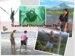 travel and discover new things