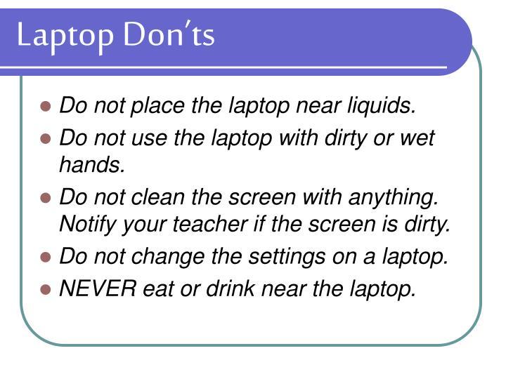 Laptop Don'ts