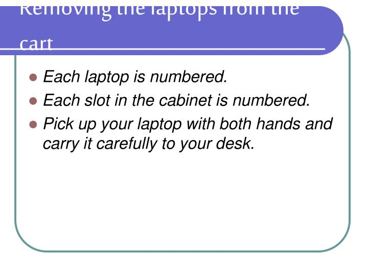 Removing the laptops from the cart