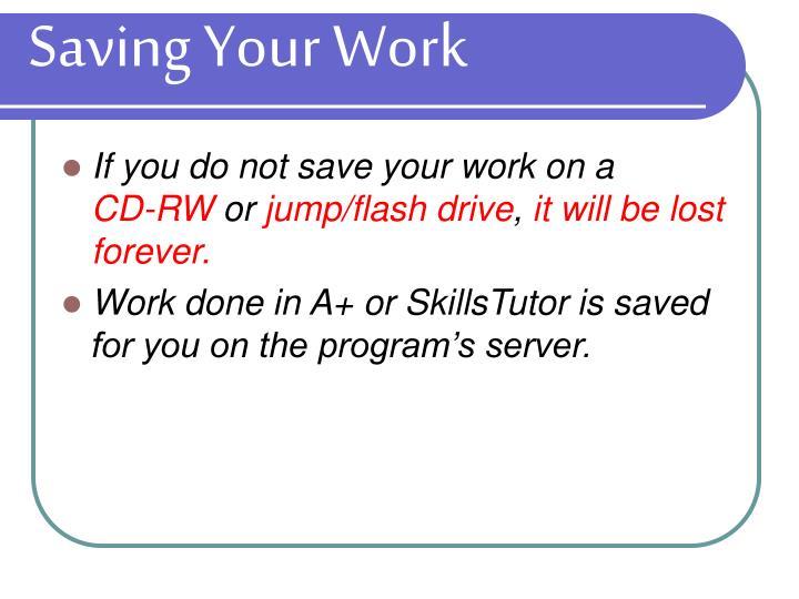 Saving Your Work