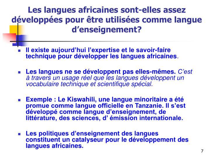 Les langues africaines sont-elles assez développées pour être utilisées comme langue d'enseignement?