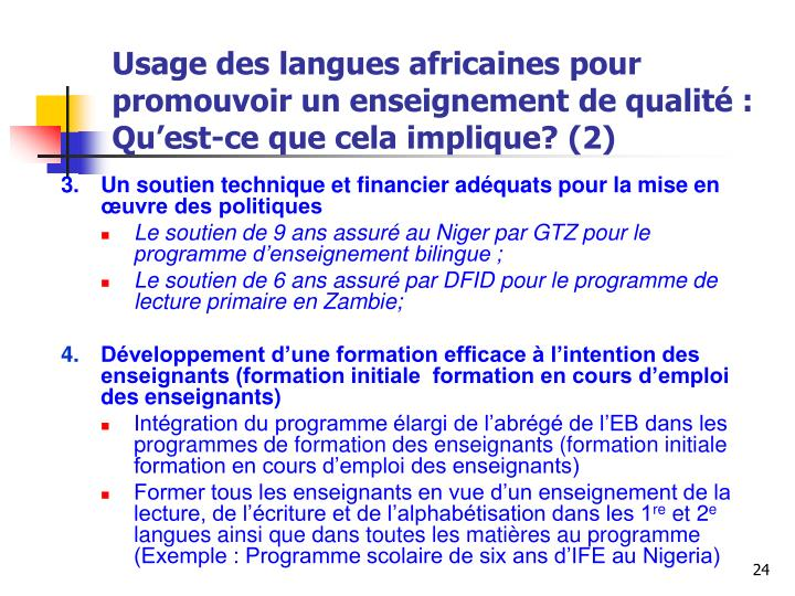 Usage des langues africaines pour promouvoir un enseignement de qualité : Qu'est-ce que cela implique?