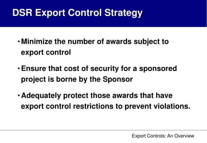 DSR Export Control Strategy