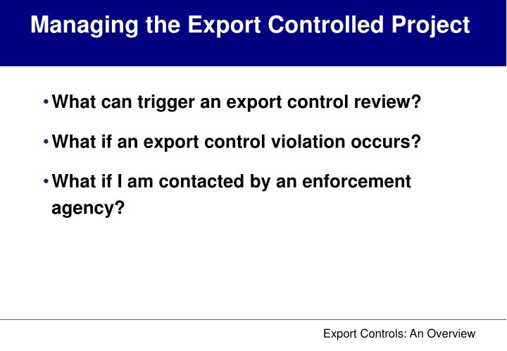 Managing the Export Controlled Project