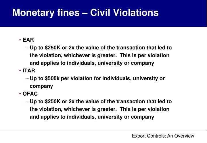 Monetary fines – Civil Violations