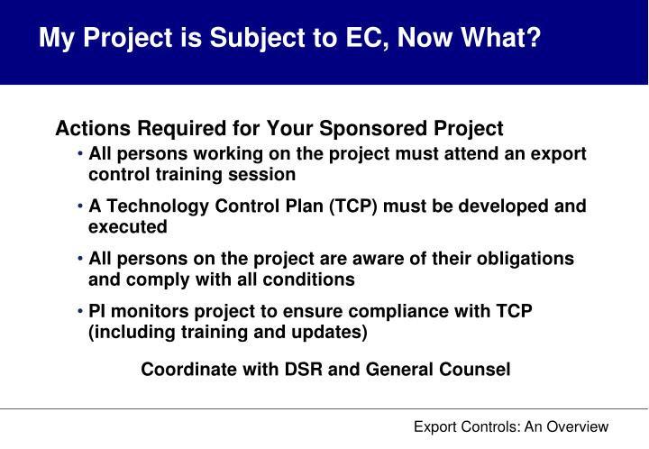 My Project is Subject to EC, Now What?