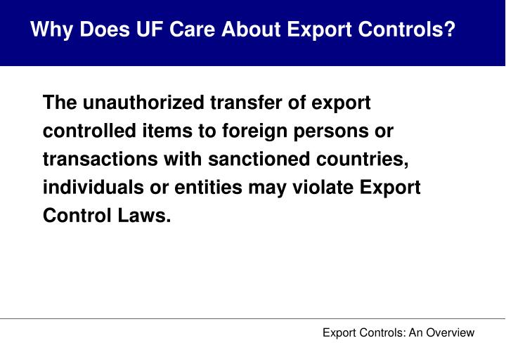Why Does UF Care About Export Controls?