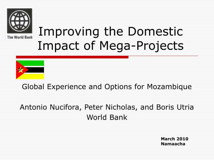 Improving the domestic impact of mega projects