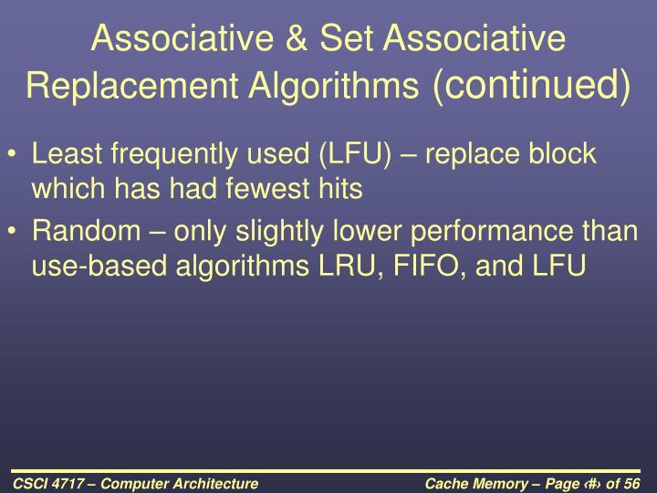 Associative & Set Associative Replacement Algorithms