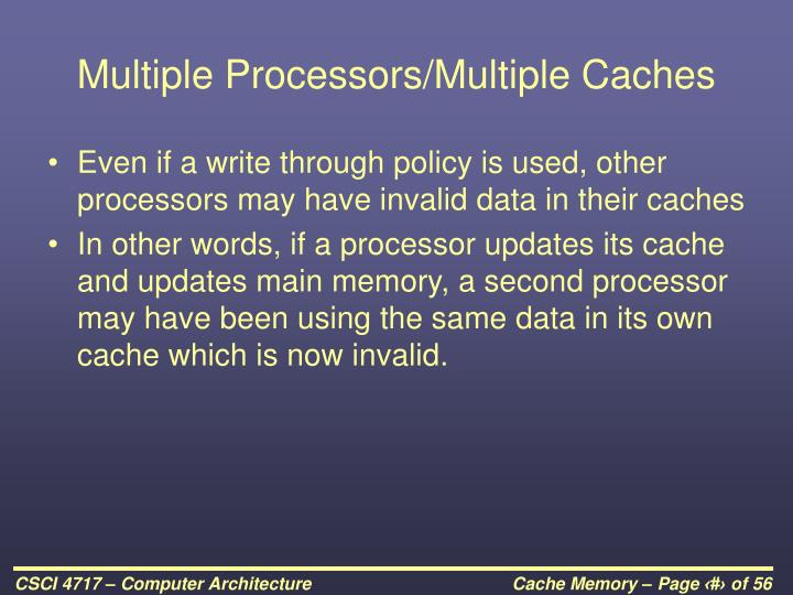 Multiple Processors/Multiple Caches