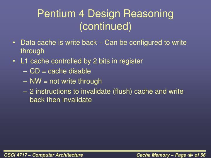 Pentium 4 Design Reasoning (continued)
