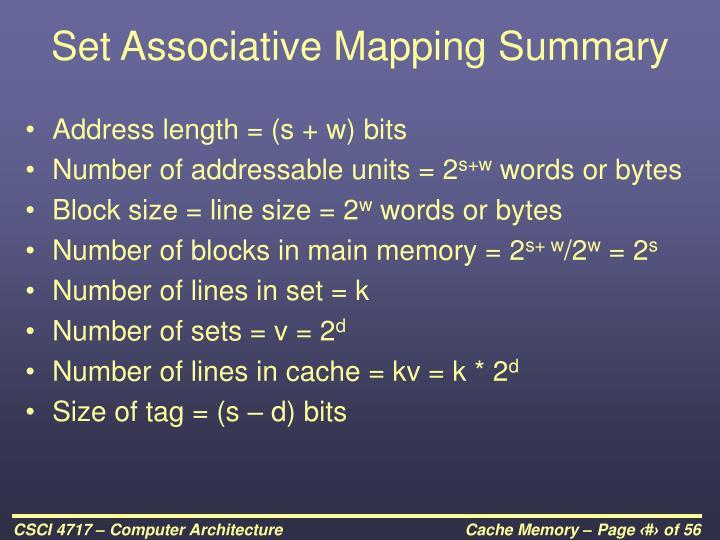 Set Associative Mapping Summary