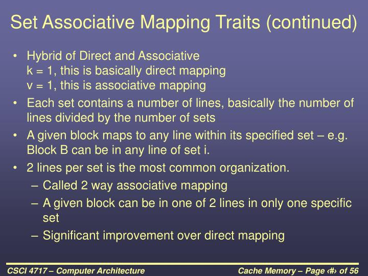 Set Associative Mapping Traits (continued)