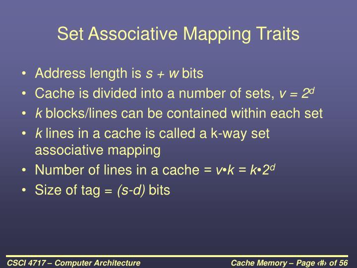 Set Associative Mapping Traits