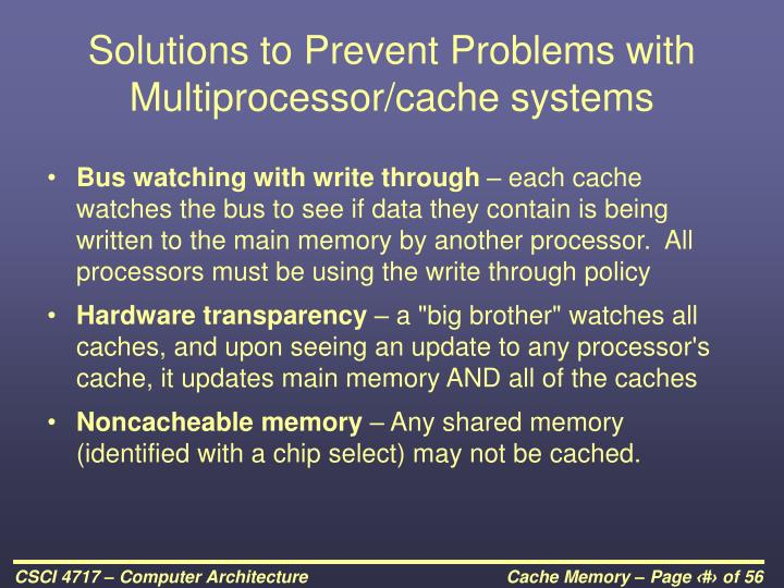 Solutions to Prevent Problems with Multiprocessor/cache systems