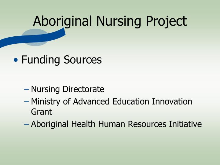 Aboriginal Nursing Project