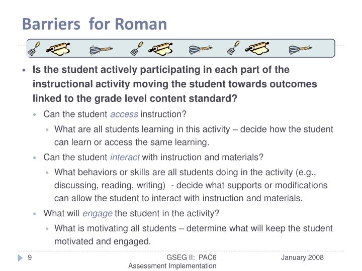 Barriers  for Roman