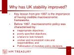 why has uk stability improved