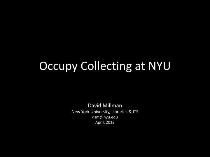 occupy collecting at nyu n.