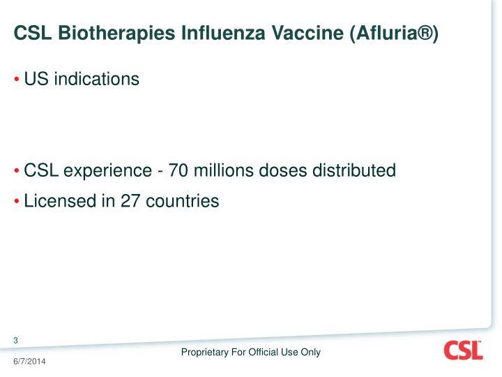 Csl biotherapies influenza vaccine afluria
