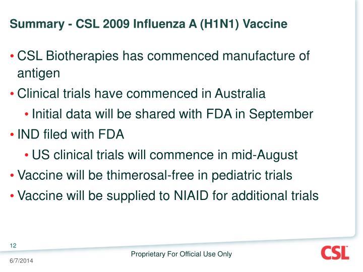 Summary - CSL 2009 Influenza A (H1N1) Vaccine