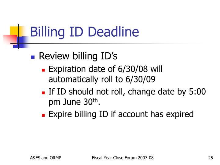 Billing ID Deadline