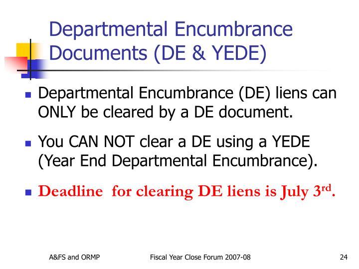 Departmental Encumbrance Documents (DE & YEDE)