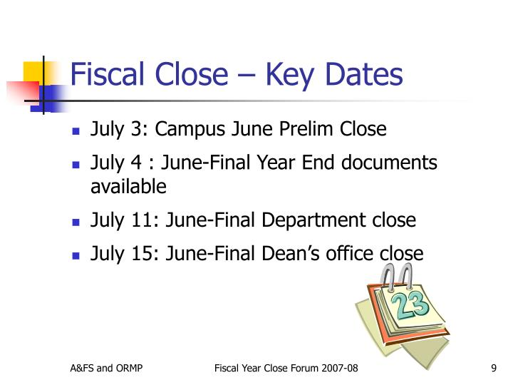 Fiscal Close – Key Dates