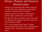 allergic thermal and chemical skin reactions