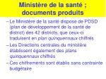 minist re de la sant documents produits